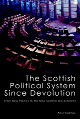 Cairney 2011 The Scottish Political System Since Devolution